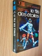 MARABOUT S.F. N° 502   LE FILS DES ETOILES    Une Extraordinaire Génération Cosmique   John MORRESSY   309 Pages  - 197 - Marabout SF