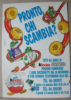 MONDOSORPRESA, PUBBLICITA' (PB10) KINDER FERRERO, PRONTO CHI SCAMBIA - Kinder & Diddl