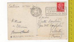 "1940 NITIDO ANNULLO A TARGHETTA REGNO ""Cortina 1941"" Su Cartolina RIFUGIO NUVOLAO FP V See 2 Scans - 1900-44 Vittorio Emanuele III"