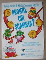 MONDOSORPRESA, PUBBLICITA' (PB11) KINDER FERRERO, PRONTO CHI SCAMBIA - Kinder & Diddl