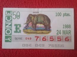 CUPÓN DE ONCE SPANISH LOTTERY LOTERIE CIEGOS SPAIN LOTERÍA ESPAÑA FAUNA FAUNE 1988 ELEFANTE ELEPHANT éléphant  ANIMAL - Billetes De Lotería