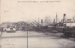 17 / LA PALLICE ROCHELLE / QUAI NORD / LES MAGASINS GENERAUX / RARE - La Rochelle