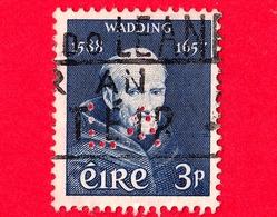 IRLANDA - Eire - Usato - Eire 1957 - 300 Anni Della Morte Di Fra Luca  Wadding, Francescano (1588-1657) - 3 Perforato - 1949-... Repubblica D'Irlanda