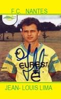 CARTE DE JOUEURS DU FC.NANTES .  JEAN  LOUIS   LIMA     # JN.FC. 315 - Soccer
