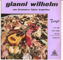 GIANNI WILHELM E Il Suo Violino Con Orchestra Tipica Argentina - Blue Tango - Pianto Tzigano 1960 - Country & Folk