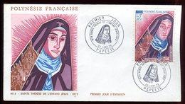 Polynésie - FDC -  Sainte Thérèse De L 'enfant Jésus - 1973 - FDC
