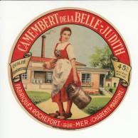 Etiquette De Fromage Camembert De La Belle Judith - Rochefort Sur Mer - Charente Maritime. - Fromage