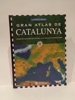 Gran Atlas De Catalunya. La Vanguardia. Generalitat De Catalunya. 1994. 208 Pp. - Geografía Y Viajes
