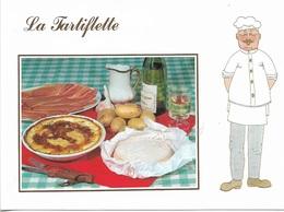 RECETTES DE CUISINE - LA TARTIFLETTE - VOIR LA RECETTE AU DOS DE LA CARTE - CPM - VIERGE - - Recettes (cuisine)
