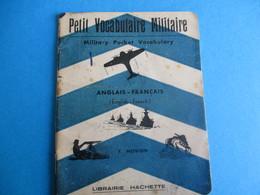 Fascicule/Petit Vocabulaire Militaire /Anglais-Français/F NOVION/Librairie Hachette /1940       VPN148 - Transports