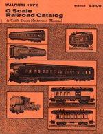 Catalogue WALTHERS 1976 O Scale Railroad Catalog & Craft Reference Manual - Boeken En Tijdschriften
