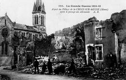 GUERRE 14/18 - CROIX SUR MEUSE (55) - Aspect Du Village Après Le Passage Des Allemands - France