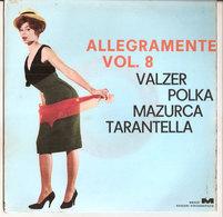 "ALLEGRAMENTE POLKA VALZER MAZURCA TARANTELLA VOL. 8 GAIO PADANO 7"" - Country & Folk"