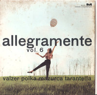 "ALLEGRAMENTE POLKA VALZER MAZURCA TARANTELLA VOL. 6 GAIO PADANO 7"" - Country & Folk"