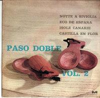 "PASO DOBLE NOTTE A SIVIGLIA ECO DE ESPANA ISOLE CANARIE CASTILLA EN FLOR VOL. 2 GAIO PADANO 7"" - Country & Folk"