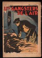 Hebdomadaire Les Gangsters De L'air N°24 Un Oiseau Dans La Nuit Illustrations Pellos De 1939 - Livres, BD, Revues