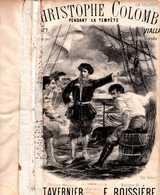 CAF CONC MARINE PARTITION XIX CHRISTOPHE COLOMB PENDANT LA TEMPÊTE TAVERNIER BOISSIÈRE 1874  ILL CHATINIÈRE AUBAGNE - Autres