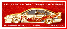 SUPER PIN'S RALLYE HONDA : Sponsors ACCORD, HAHNE, EIBACH EDERN, Email Cloisonné Base Or, 2 Attaches, 4,2X1,2cm - Rallye