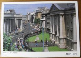 IRLANDA DUBLIN College Green - Cartolina Viaggiata Per Maglie (LE) ITALIA Il 31 Dicembre 2006 - Dublin