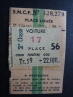 Ticket Transport S.N.C.F. PLace Louée- 2e Classe  Reservation  Clas4 - Chemins De Fer