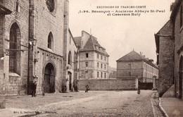 25 - BESANCON - Ancienne Abbaye St Paul Et Casernes Ruty - Besancon