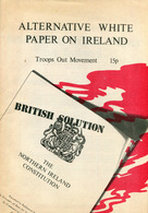 """"""" ALTERNATIVE WHITE PAPER ON IRELAND - Troops Out Movement """" - Books, Magazines, Comics"""