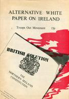 """ ALTERNATIVE WHITE PAPER ON IRELAND - Troops Out Movement "" - Boeken, Tijdschriften, Stripverhalen"