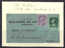 France : Préo N°47 + 51 (surcharge Fine, Pas Courante), Sur étiquette Magasin Du Louvre Pour Beaune. - Préoblitérés