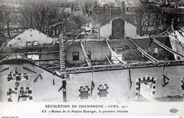 CHAMPAGNE - AY - Révolution Avril 1911 Ruines Chez Bissinger - Wijnbouw