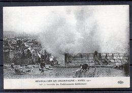CHAMPAGNE - AY - Révolution Avril 1911 Invendie Chez Gelderman - Wijnbouw