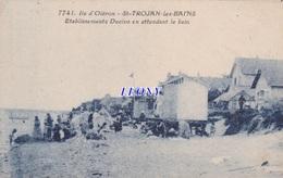 CPSM 9X14 De L'ILE D' OLERON (17) - SAINT TROJAN LES BAINS - ETS DUCLOS En ATTENDANT Le BAIN N° 7741 - édit TESTARD - Ile D'Oléron