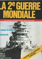 Très Belle Revue N°29 2e Guerre Mondiale LA MISE A MORT DU BISMARCK - 004 - Bateaux