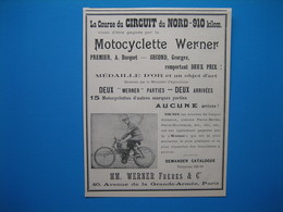 (1902) La Course Du Circuit Du Nord - 910 Kilomètres - Vient D'être Gagnée Par La Motocyclette WERNER - Publicités