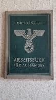 LIVRET DE TRAVAIL  DEUTSCHES REICH  ARBEITSBUCH FUR AUSLANDER  POUR UN FRANCAIS  PARFAIT ETAT - 1939-45