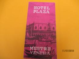 Dépliant Touristique à 3 Volets / Hôtel Plaza/Mestre-Venezia/ ITALIE/ Années 1950              DT20 - Tourism Brochures