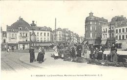 3- ROUBAIX - La Grand'Place,Marché Aux Herbes Médicinales - Ed. E C - Plantes Médicinales