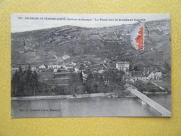 BESANCON. Le Pont Sur Le Doubs à Velotte. - Besancon