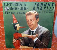 JOHNNY DORELLI LETTERA A PINOCCHIO - Vinyles