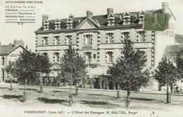 Pornichet (4), L'Hôtel Des Etrangers. H. BULTEL, Propriétaire. Jolie Carte - Pornichet