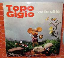 """TOPO GIGIO VA IN CITTA' 45 GIRI 7"""" - Bambini"""