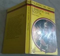 E. QUEEN - L'EREDITA CHE SCOTTA - I CLASSICI DEL GIALLO MONDADORI 1970 - Livres, BD, Revues