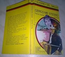 P. QUENTIN  - CERCO ME STESSO  - I CLASSICI DEL GIALLO MONDADORI 1970 - Livres, BD, Revues