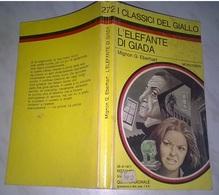 M.G. EBERHART   - L'ELEFANTE DI GIADA   - I CLASSICI DEL GIALLO MONDADORI 1977 -N. 272 - Gialli, Polizieschi E Thriller
