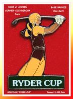 RARE Et ANCIEN PIN'S GOLF RYDER CUP : GOLFEUSE En Action Base BRONZE Signé CORNER-COINDEROUX Paris - Golf
