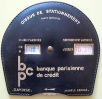 Disque De Stationnement Banque Parisienne De Crédit - Modèle Agréé N° 34 - Non Classés