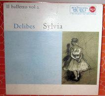 """DELIBES SYLVIA 45 GIRI EP 7"""" - Classica"""