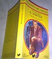 R. MACDONALD - IL VORTICE-I CLASSICI DEL GIALLO MONDADORI 1980- N. 338 - DA CUI E' STATO TRATTO IL FILM DETECTIVE HARPER - Livres, BD, Revues