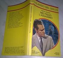 P. QUENTIN  - MIO FIGLIO L'ASSASSINO - I CLASSICI DEL GIALLO MONDADORI 1981- N. 379 - Livres, BD, Revues