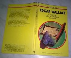 E. WALLACE  - IL MISTERO DELLA CANDELA RITORTA  - I CLASSICI DEL GIALLO MONDADORI 1983 - N. 421 - Livres, BD, Revues