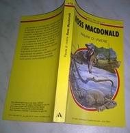 R. MACDONALD  - PAURA DI VIVERE  - I CLASSICI DEL GIALLO MONDADORI 1985 - N. 479 - Livres, BD, Revues
